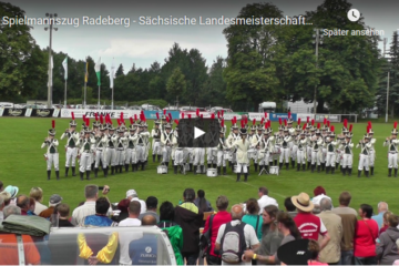 Video des Spielmannszug Radeberg bei den Landesmeisterschaften 2016